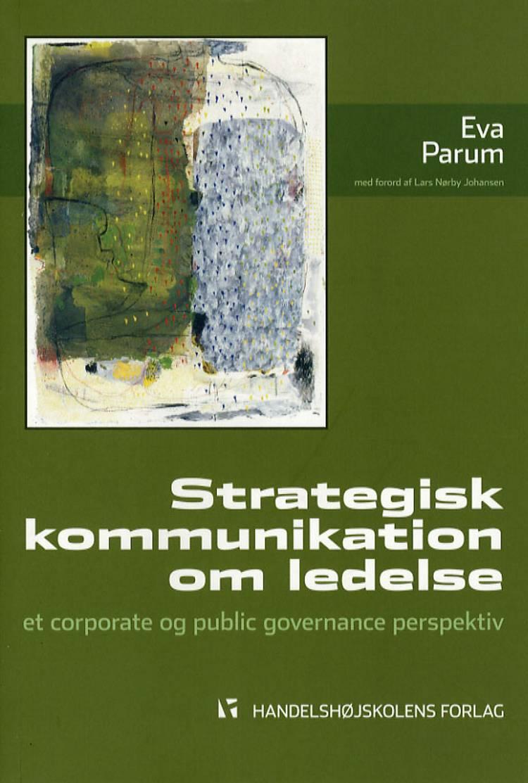 Strategisk kommunikation om ledelse af Eva Parum