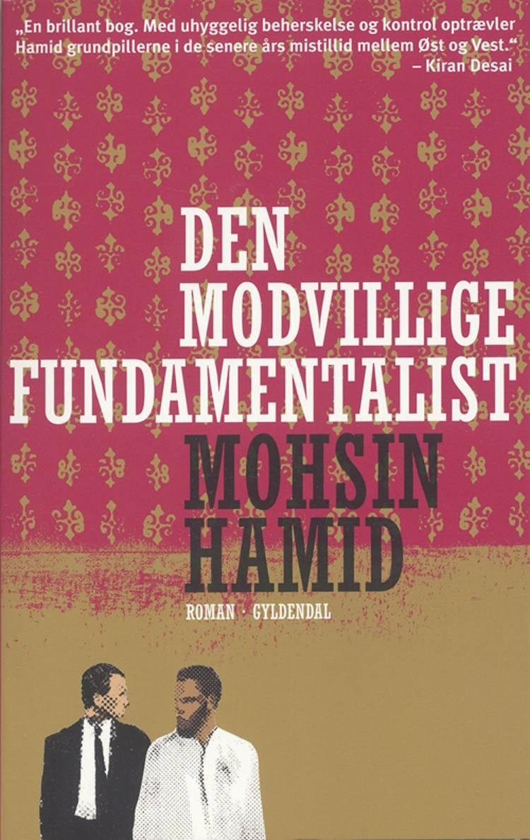 Den modvillige fundamentalist af Mohsin Hamid