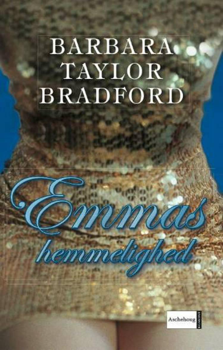 Emmas hemmelighed af Barbara Taylor Bradford