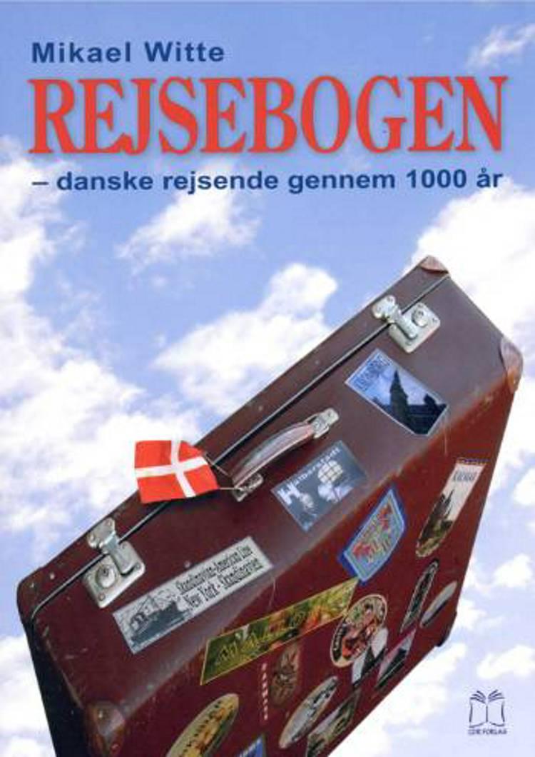 Rejsebogen af Mikael Witte