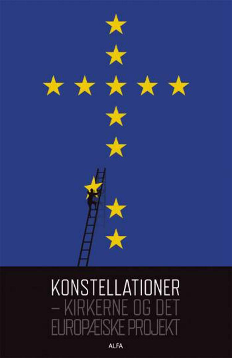 Konstellationer - kirkerne og det europæiske projekt af Ida Auken og Kirsten Auken