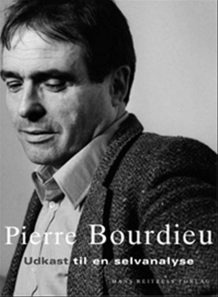 Udkast til en selvanalyse af Pierre Bourdieu