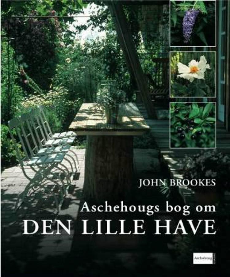 Aschehougs bog om den lille have af John Brookes