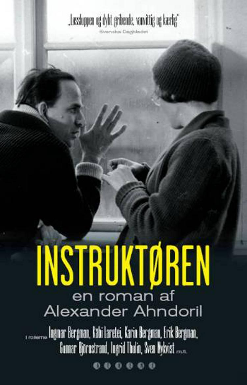 Instruktøren af Alexander Ahndoril