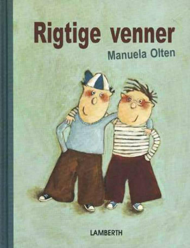 Rigtige venner af Manuela Olten