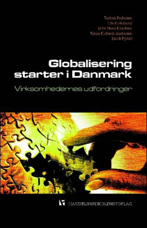 Globalisering starter i Danmark af Torben Pedersen og T. Pedersen