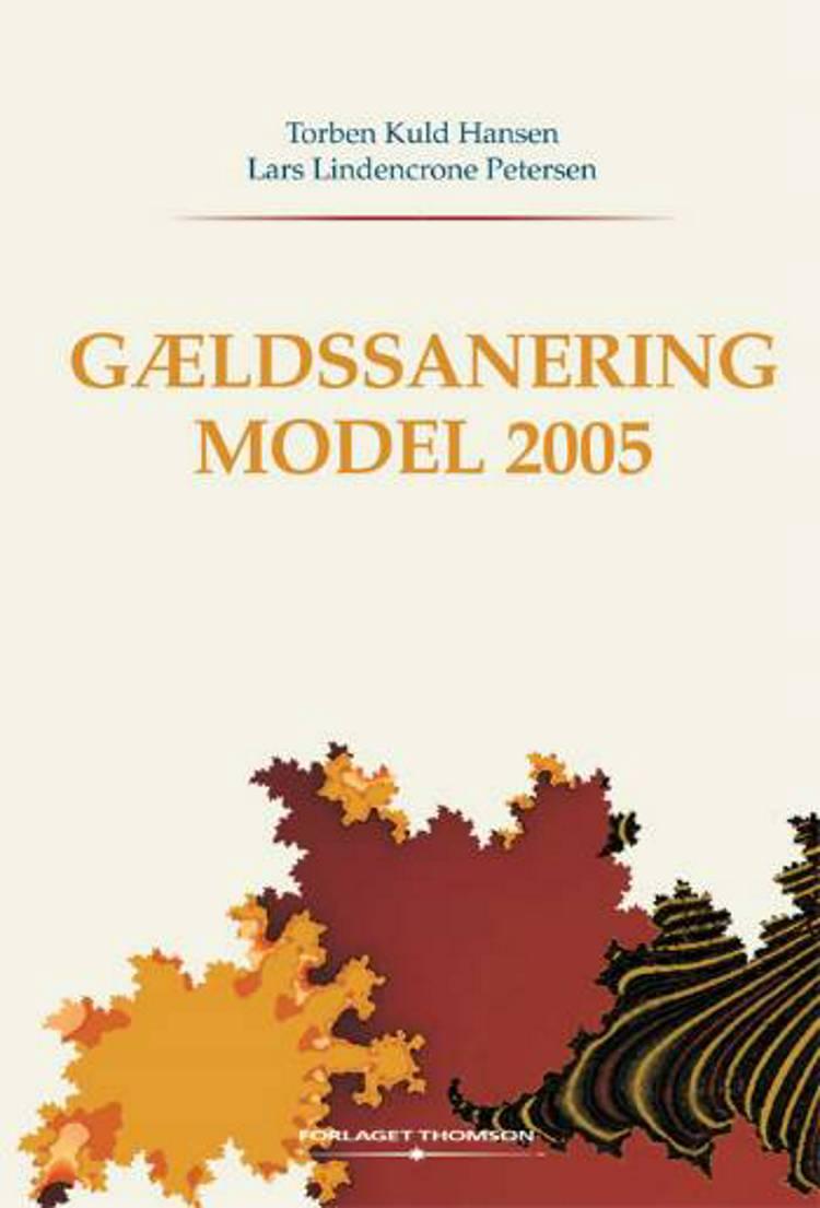 Gældssanering model 2005 af Lars Lindencrone Petersen og Torben Kuld Hansen