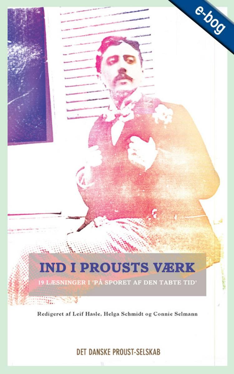 Ind i Proust vaerk af Det Danske Proust-selskab