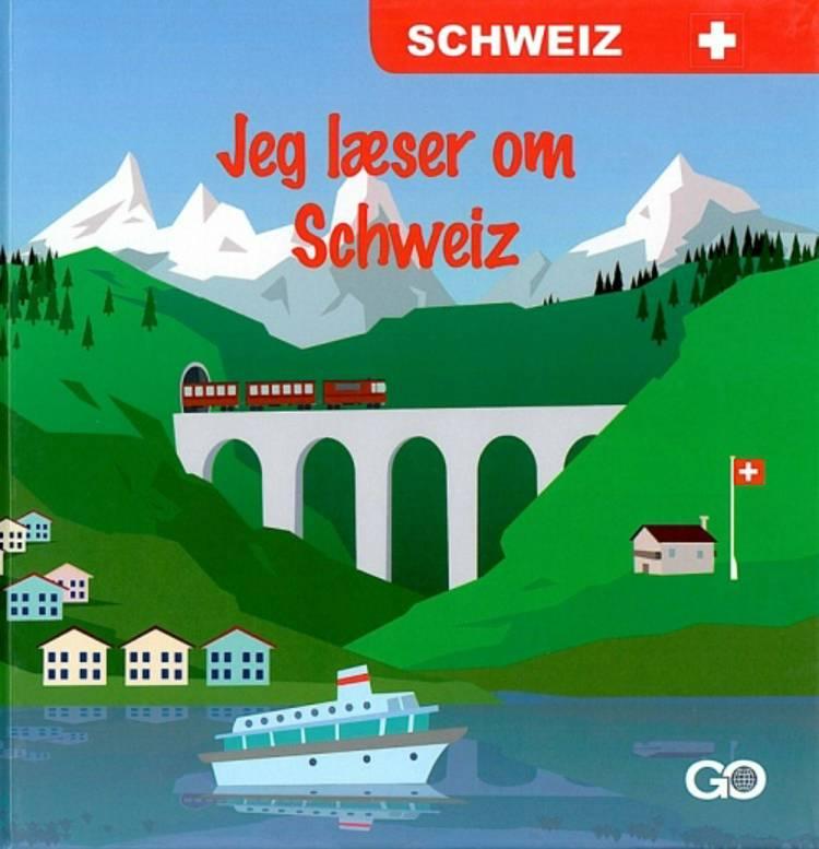 Jeg læser om Schweiz af Birgitte Østergaard Sørensen