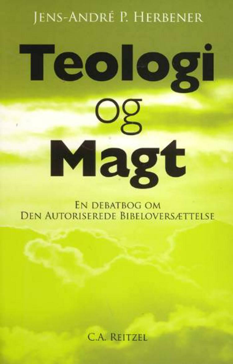 Teologi og magt af Jens-André P. Herbener