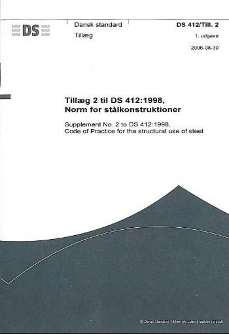 Tillæg 2 til DS 412