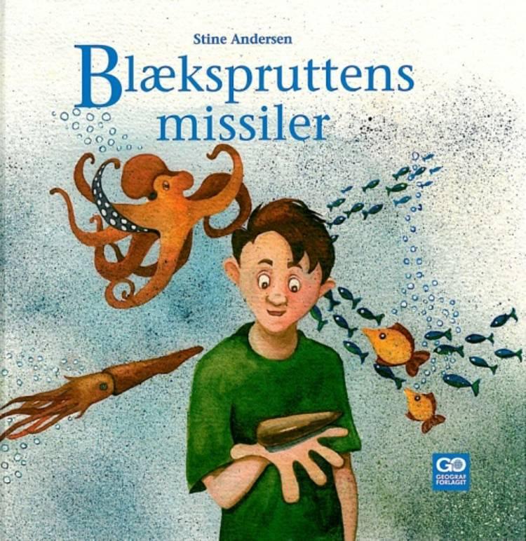 Blækspruttens missiler af Stine Andersen
