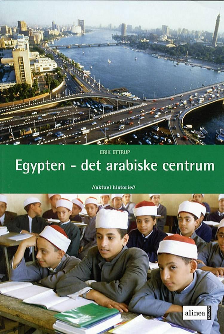 Egypten - det arabiske centrum af Erik Ettrup