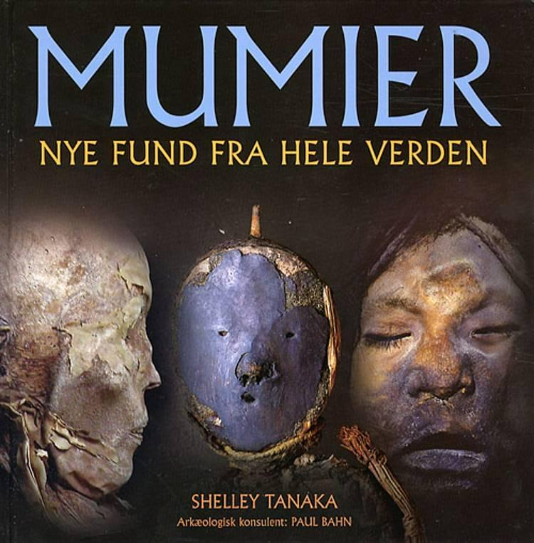 Mumier af Shelley Tanaka