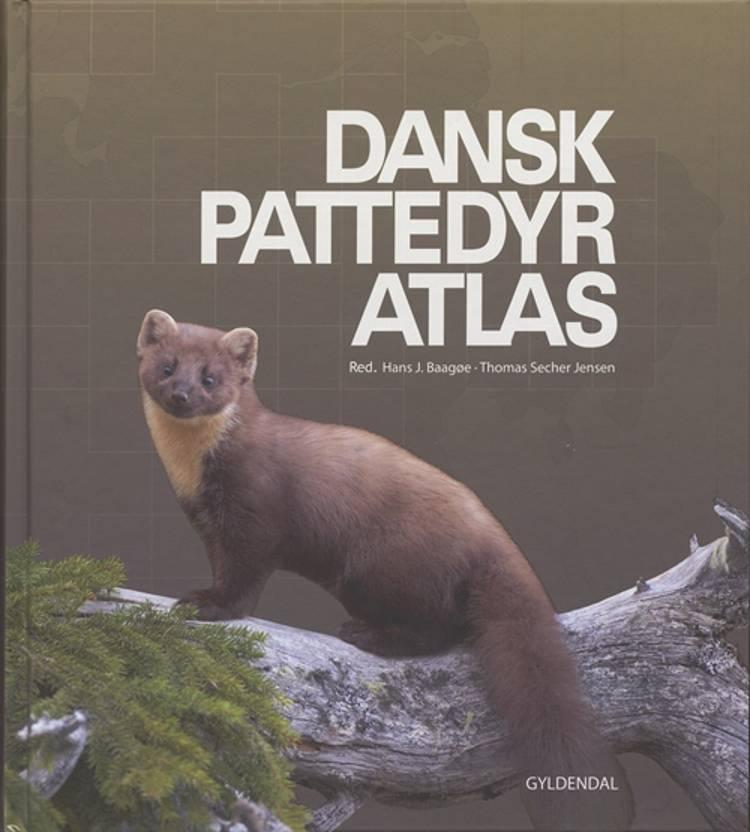 Dansk pattedyratlas af Thomas Secher Jensen og Hans Baagøe