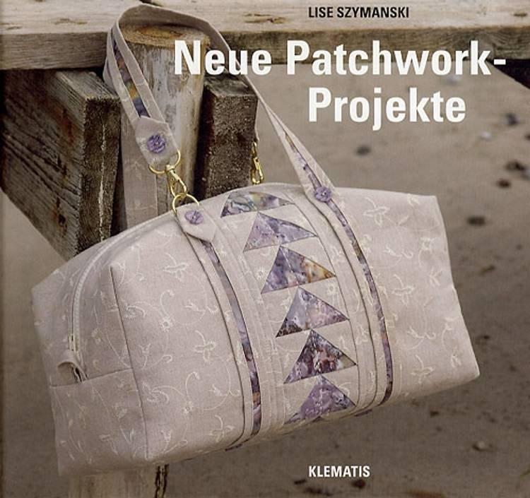 Neue Patchwork-Projekte af Lise Szymanski