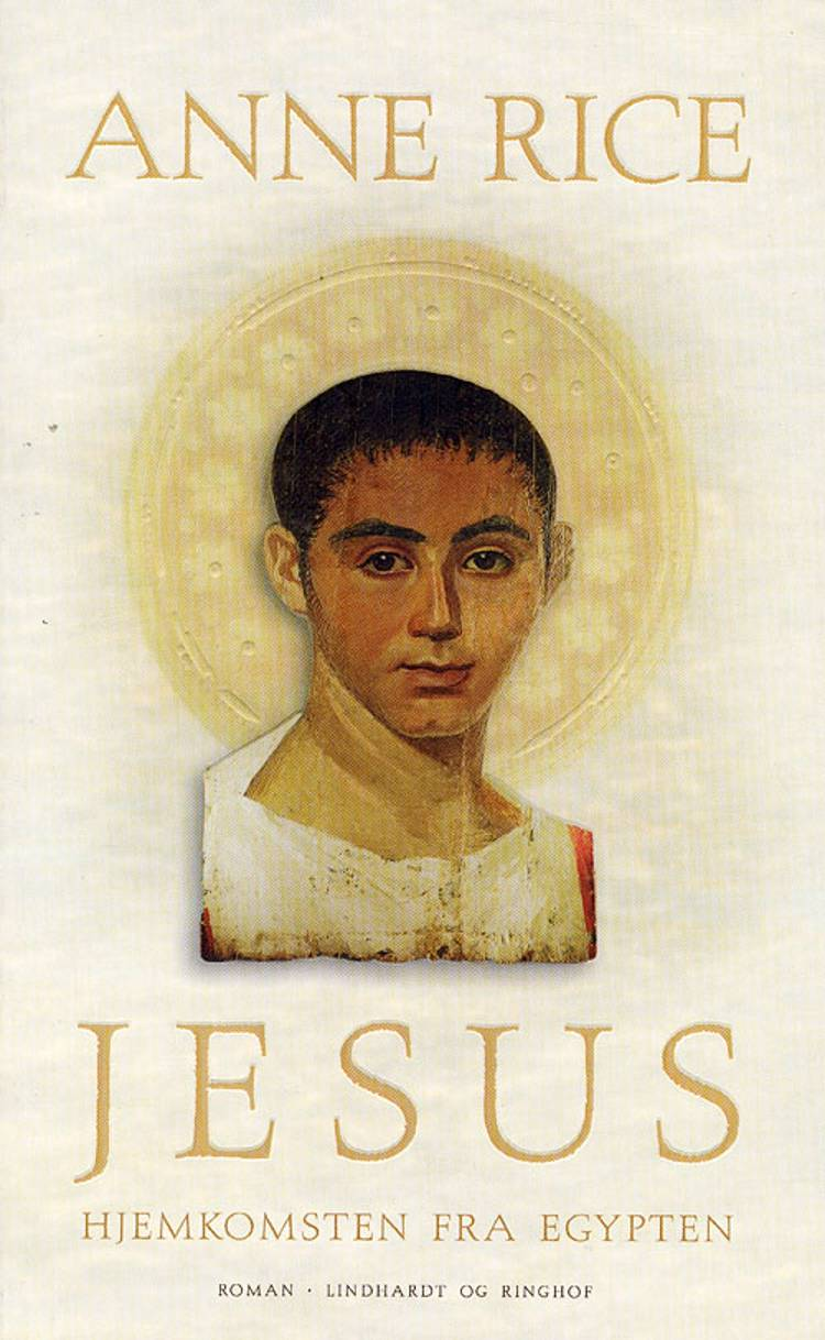 Jesus - hjemkomsten fra Egypten af Anne Rice