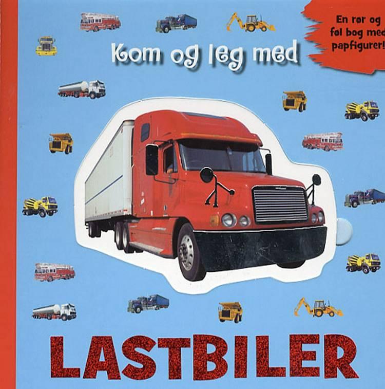 Kom og leg med lastbiler af Dawn Sirett