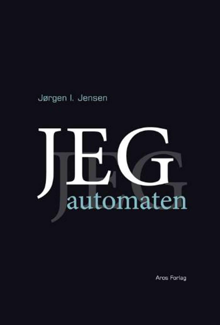 Jeg-automaten af Jørgen I. Jensen