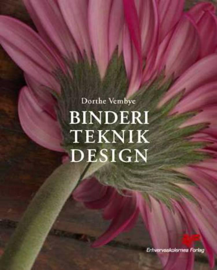 Binderi, teknik, design af Dorthe Vembye
