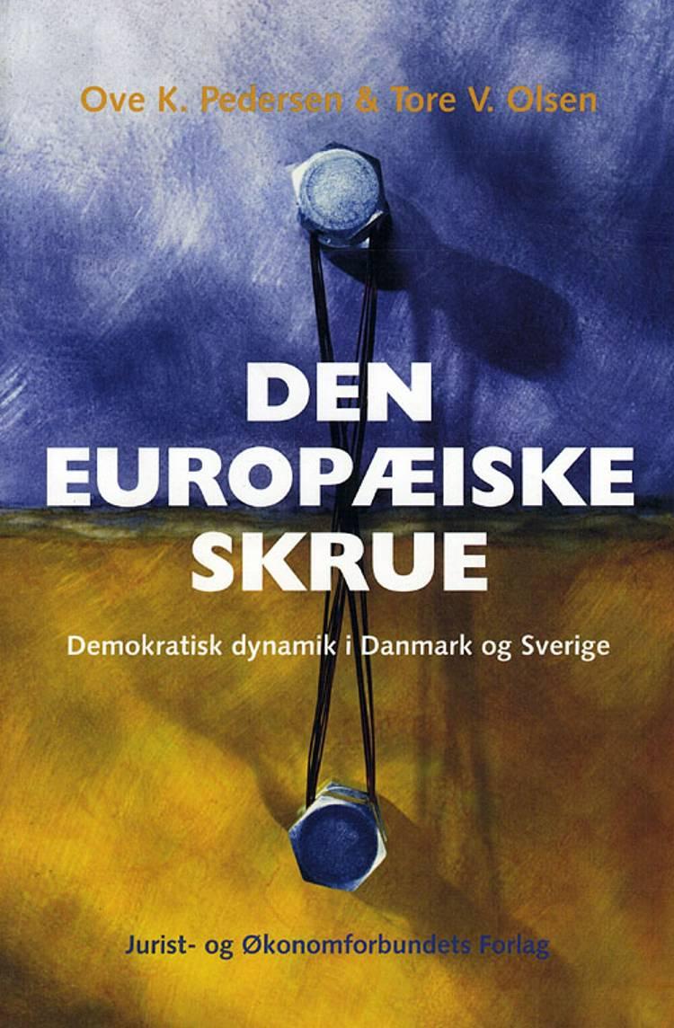 Den europæiske skrue af Ove K. Pedersen og Tore V. Olsen