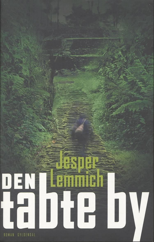 Den tabte by af Jesper Lemmich