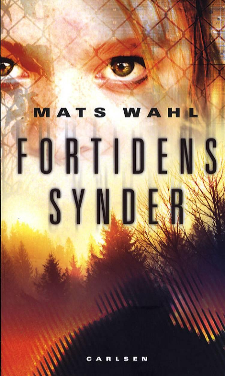 Fortidens synder af Mats Wahl