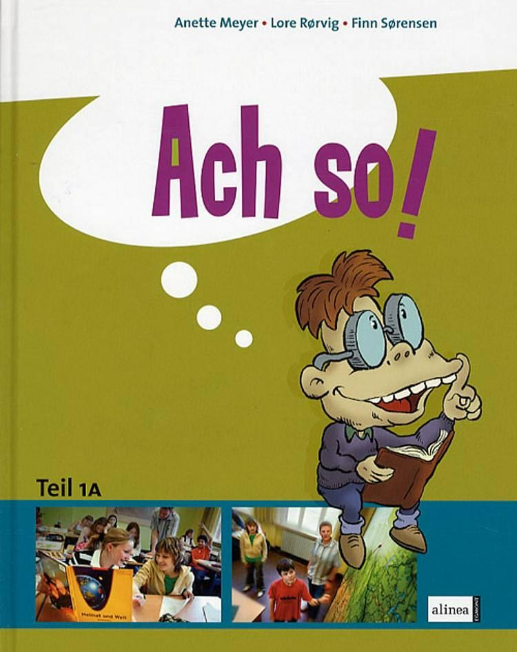 Ach so! - Teil 1 af Finn Sørensen, Lore Rørvig, Anette Meyer og Niels Agerskov m.fl.