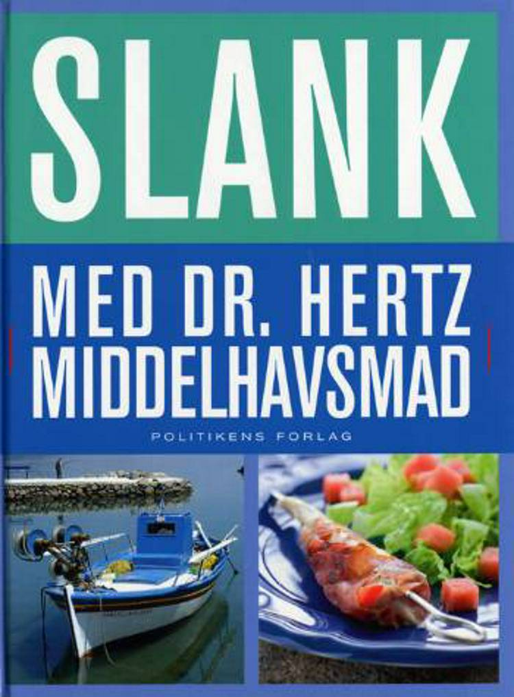 Dr. Hertz - slank med middelhavsmad af Niels Hertz og Beagle Iuel-Brockdorff
