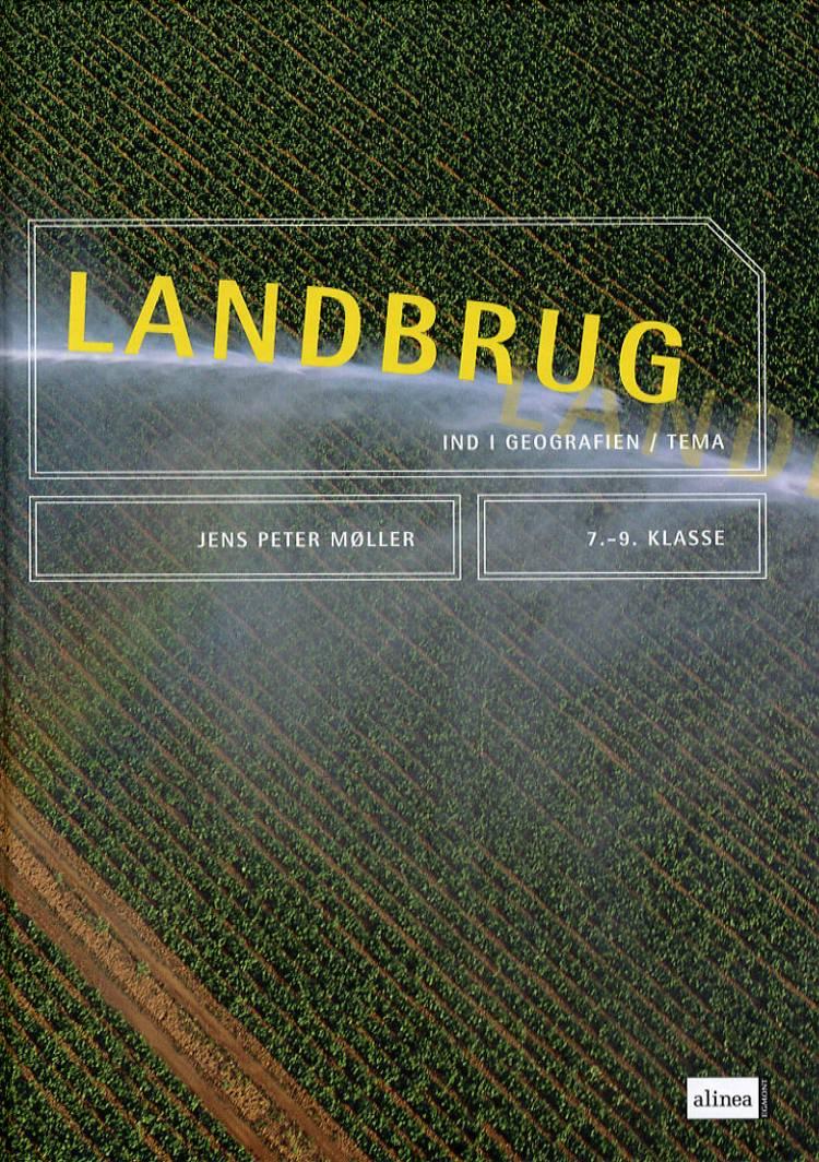 Landbrug af Jens Peter Møller