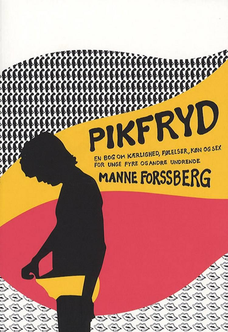Pikfryd af Manne Forssberg