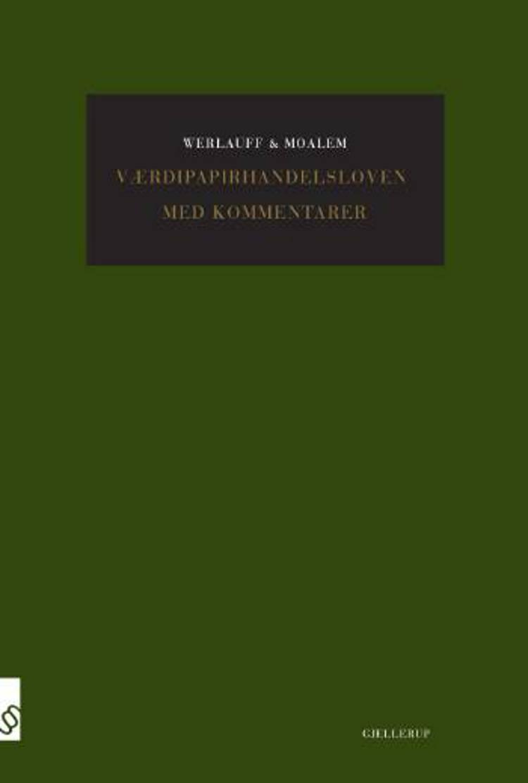 Værdipapirhandelsloven med kommentarer af Erik Werlauff, Dan Moalem og David Moalem