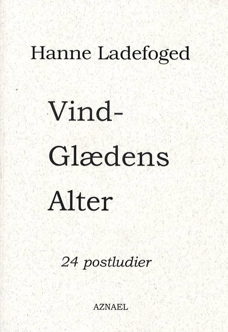 Vindglædens alter af Hanne Ladefoged