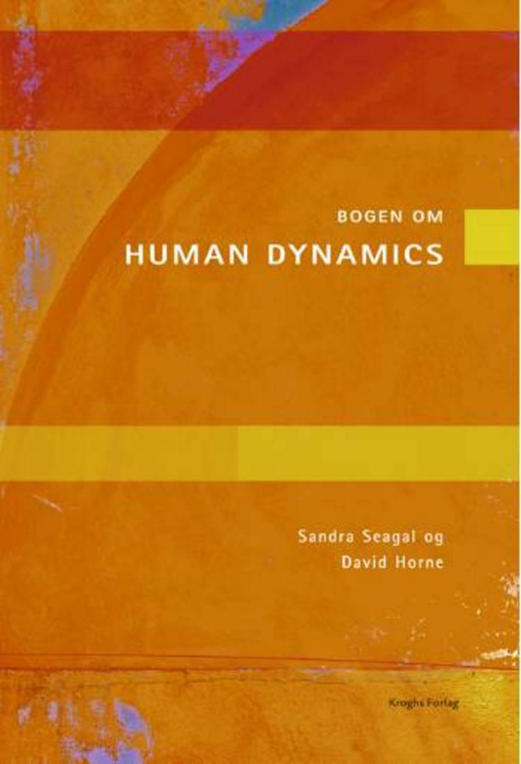 Bogen om Human Dynamics af Sandra Seagal og David Horne