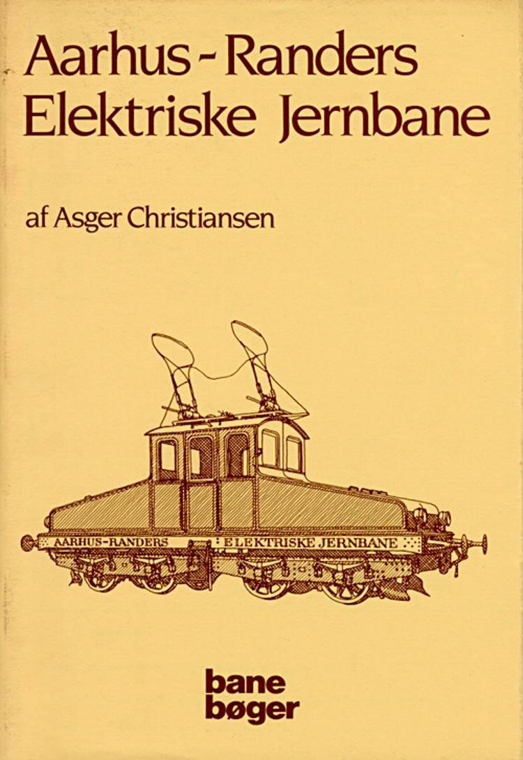 Aarhus-Randers elektriske ... af Asger Christiansen