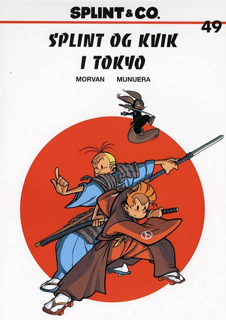 Splint og Kvik i Tokyo af Morvan og Jean-David Morvan