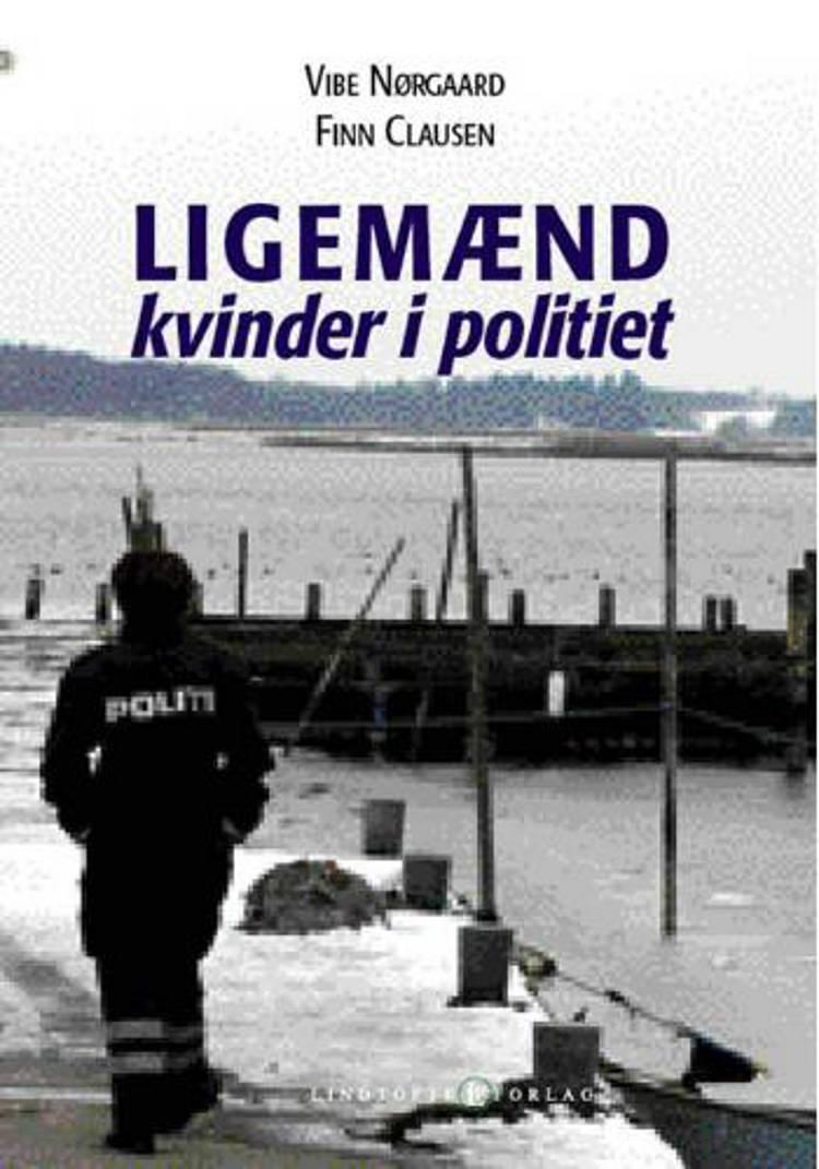 Ligemænd - kvinder i politiet af Vibe Nørgaard