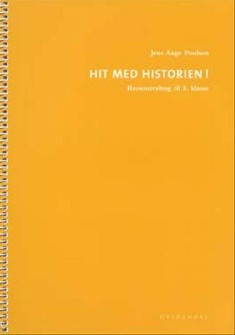 Hit med Historien! af Jens Aage Poulsen