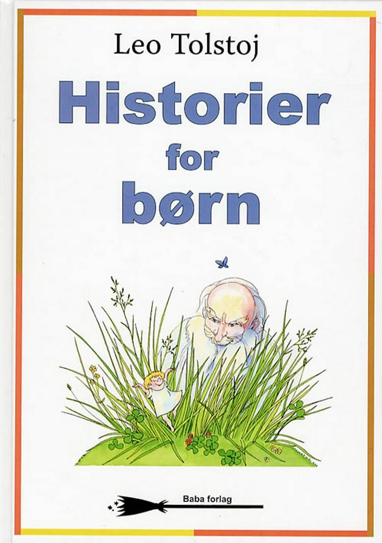 Historier for børn af Lev Tolstoj