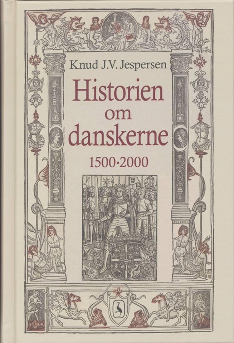 Historien om danskerne af Knud J. V. Jespersen