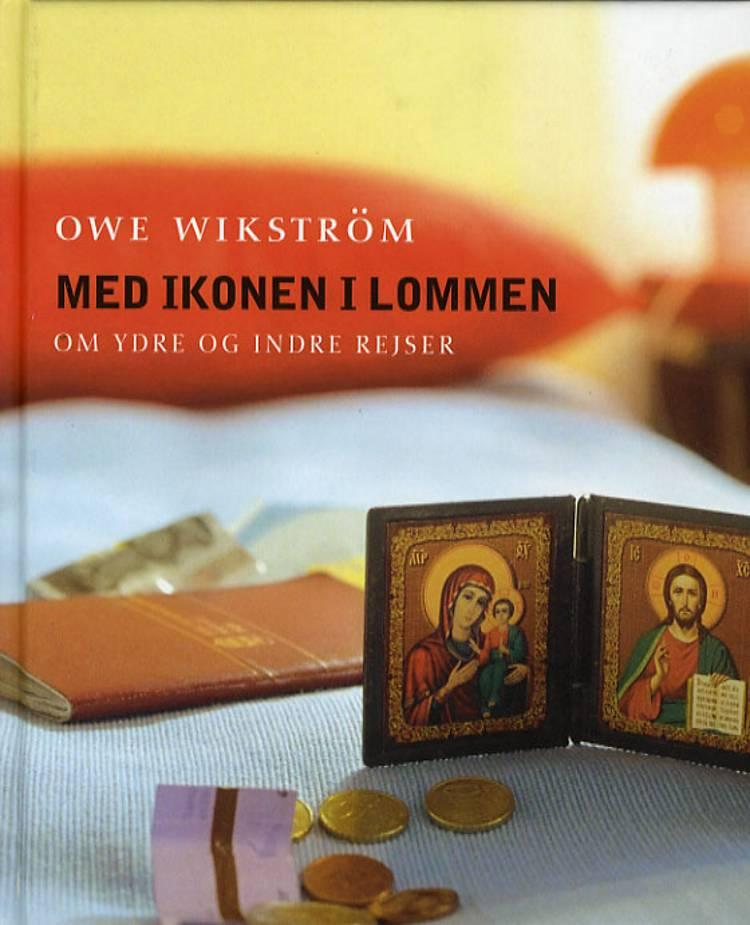 Med ikonen i lommen af Owe Wikström
