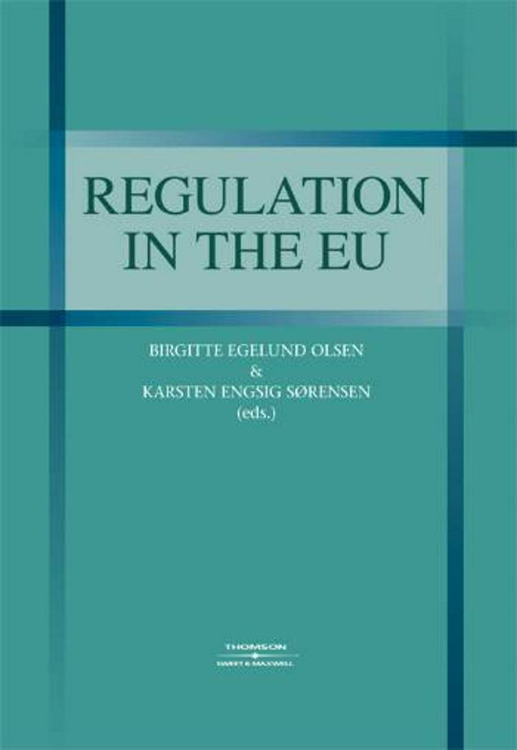 Regulation in the EU af Birgitte E. Olsen og Karsten E. Sørensen