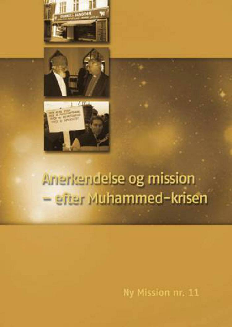 Anerkendelse og mission - efter Muhammed-krisen
