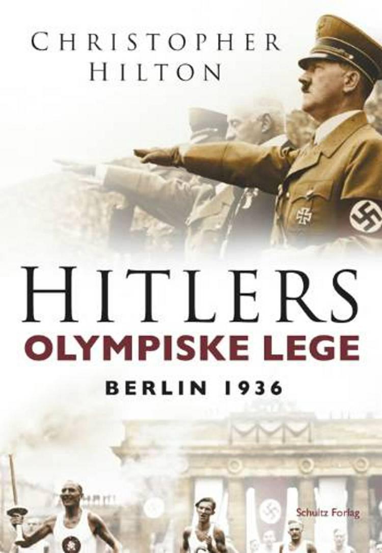 Hitlers olympiske lege af Christopher Hilton