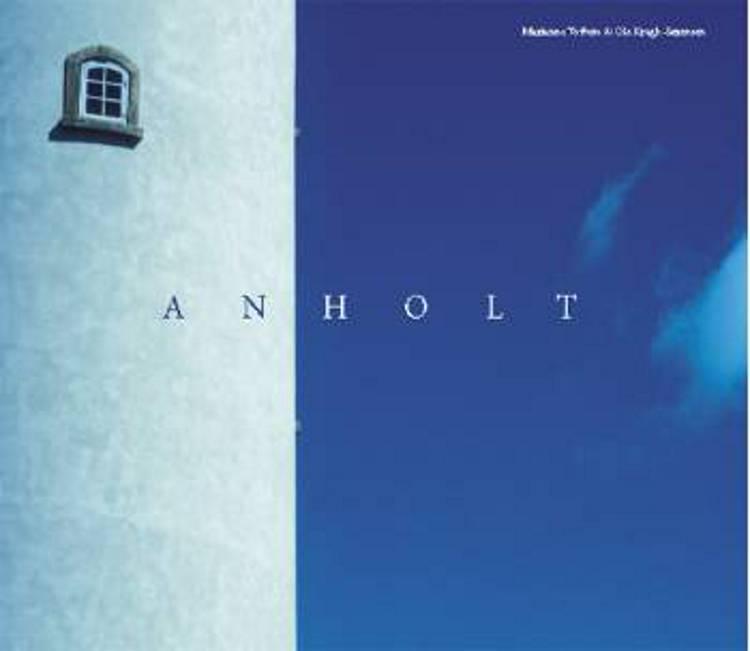En kærlighedserklæring til Anholt af Marianne Toftum og Ole Kragh-Sørensen
