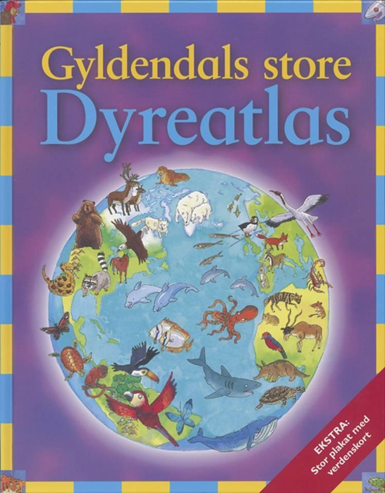 Gyldendals store dyreatlas af Deborah Chancellor