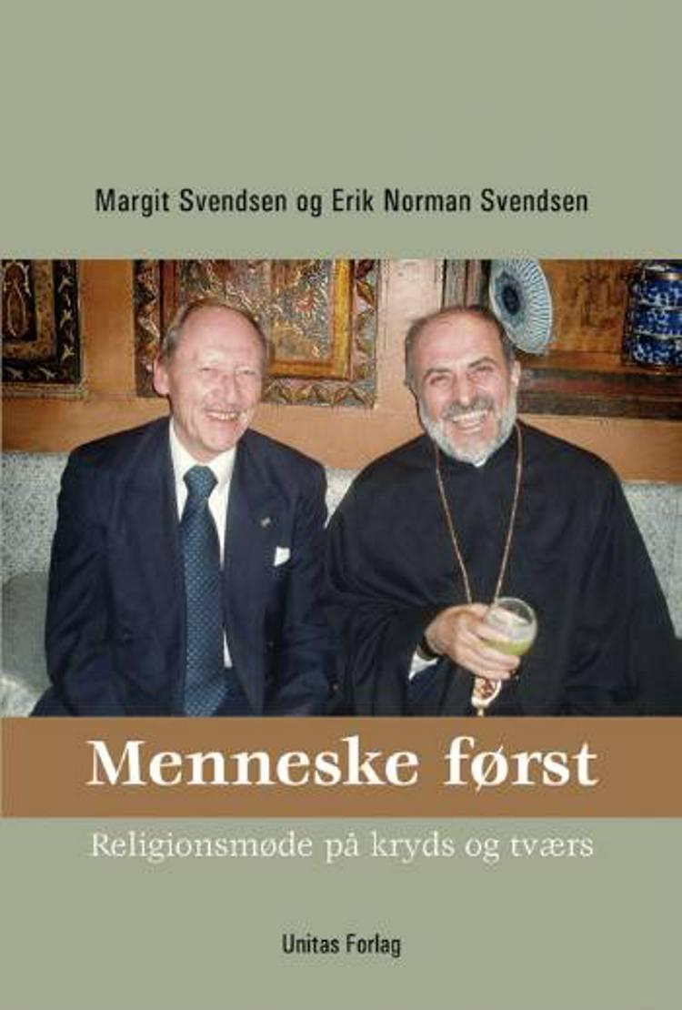 Menneske først af Erik Norman Svendsen