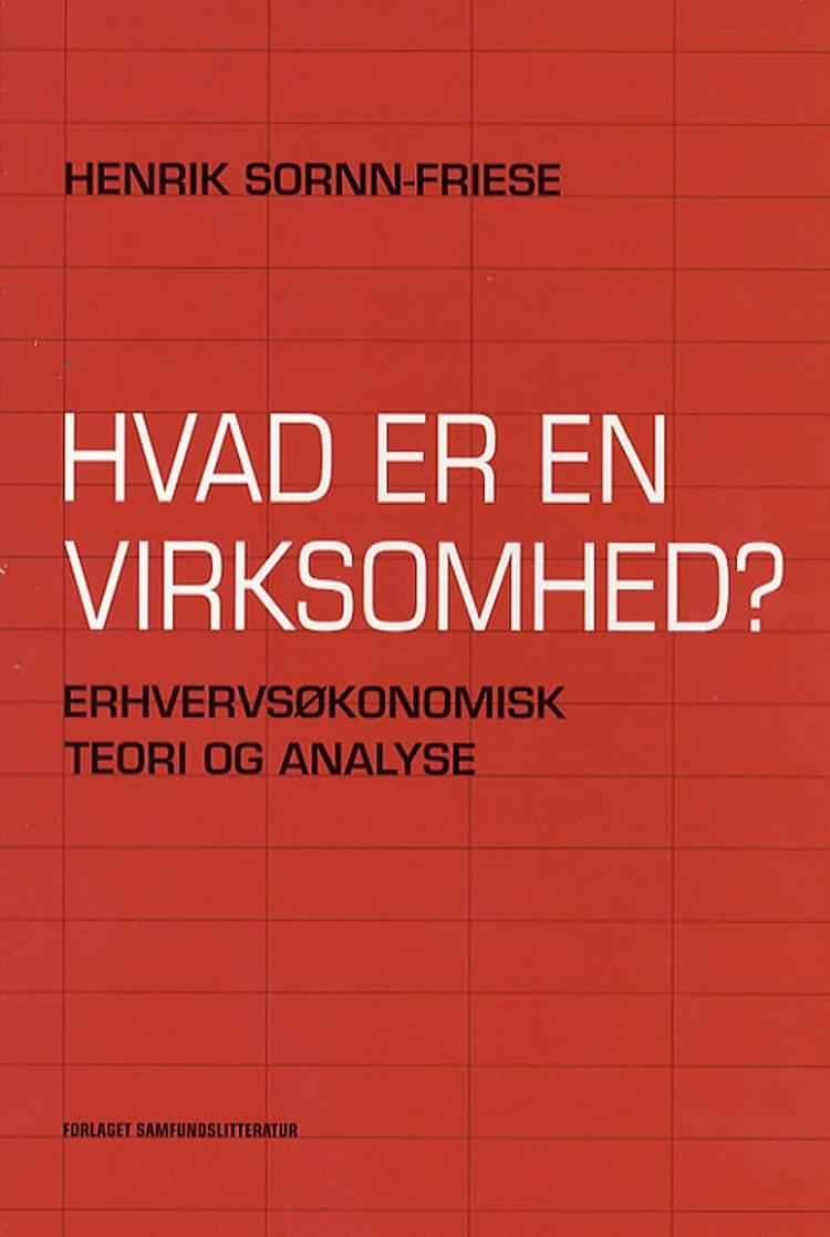 Hvad er en virksomhed? af Henrik Sornn-Friese