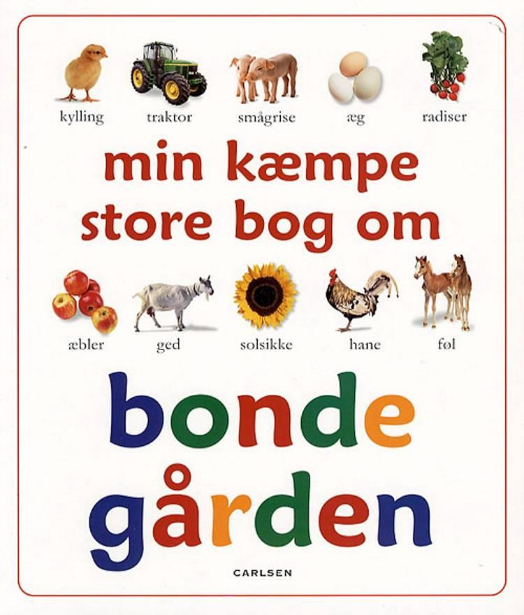 Min kæmpe store bog om bondegården