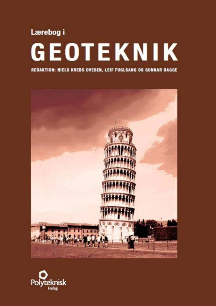 Lærebog i Geoteknik af Gunnar Bagge, Niels Krebs Ovesen og Leif Fuglsang m.fl.